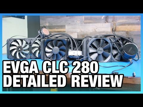 EVGA CLC 280mm Review Vs. NZXT X62, Corsair H115i