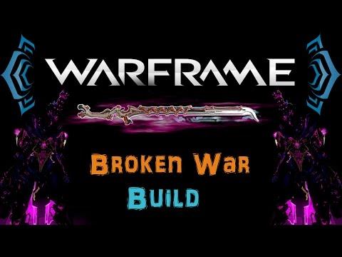 [U18.2] Warframe - Broken War build [0 Forma] | N00blShowtek