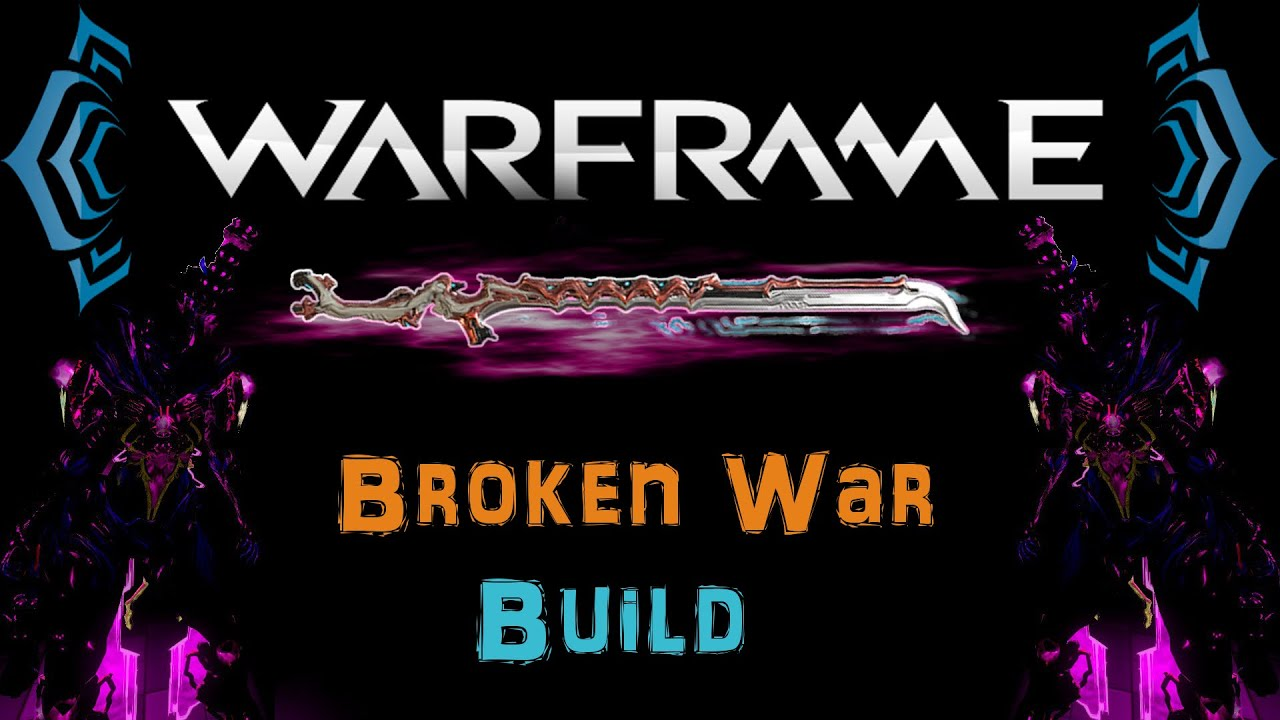 Warframe War And Broken Pagebd Com