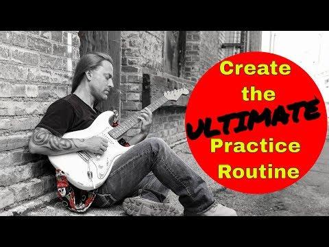 Create the Ultimate Guitar Practice Routine - Steve Stine Guitar Lesson