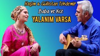 Haşim & Gülistan TOKDEMİR - YALANIM V...