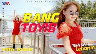 VITA ALVIA | BANG TOYIB | TIGA KALI LEBARAN | The Best Wahana Musik