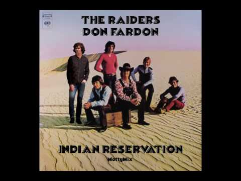 The Raiders & Don Fardon - Indian Reservation (MottyMix)