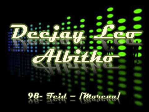 [ Feid ]  Morena [ Deejay Leo Albitho ] - Remix 2016