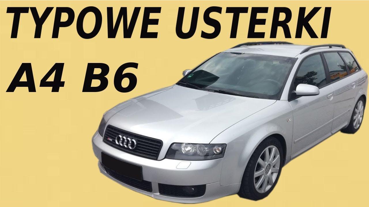 Audi A4 B6 Opinie Typowe Usterki Wady Zalety Youtube