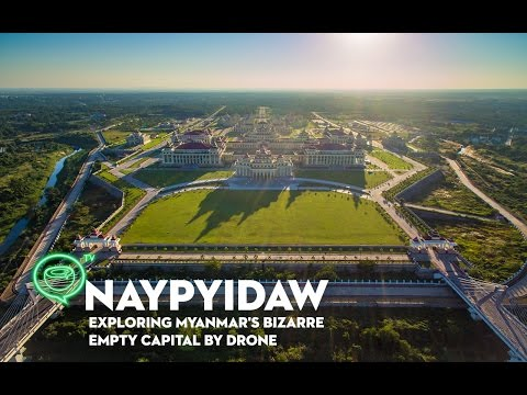 Naypyidaw | Exploring Myanmar's bizarre empty capital by drone | Coconuts TV