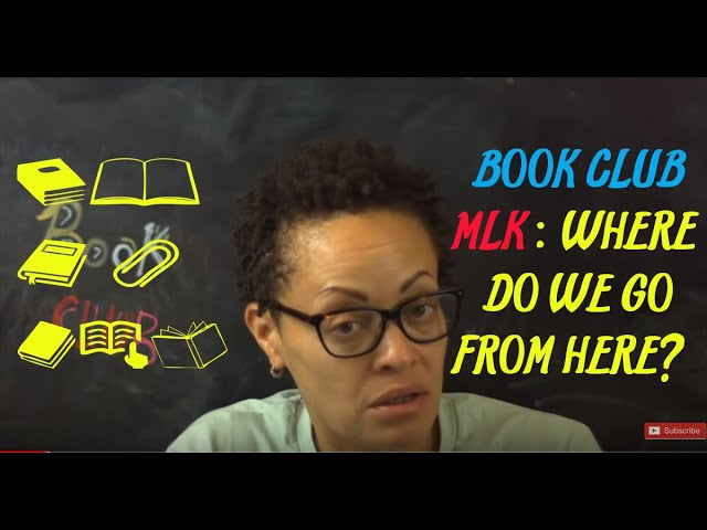 BOOK CLUB: MLK'S Where Do We Go From Here