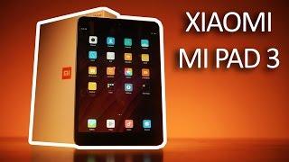 Xiaomi Mi Pad 3 - Unboxing & Hands On!