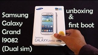 Samsung Galaxy Grand I9082 : Unboxing & First Boot