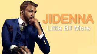Jidenna - Little Bit More (Lyrics On Screen)