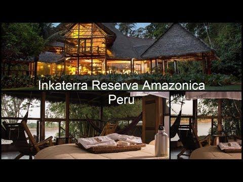 Inkaterra Reserva Amazonica Peru