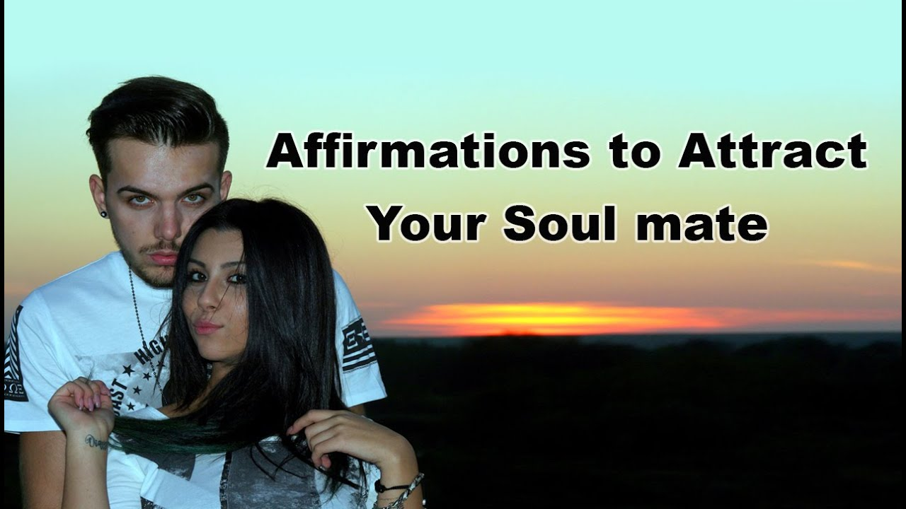 How to attract your soulmate