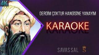Derdim Çoktur Hangisine Yanayım Karaoke 4k