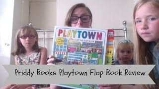 Priddy Books Playtown Flap Book Review