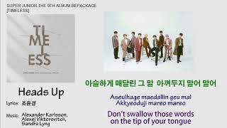 Super Junior - Heads Up Lyrics【Eng/Han/Rom】[Timeless] 9th Al…