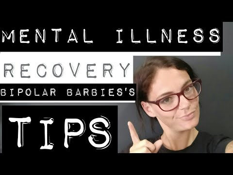 MENTAL ILLNESS  RECOVERY- What no one else will tell you!
