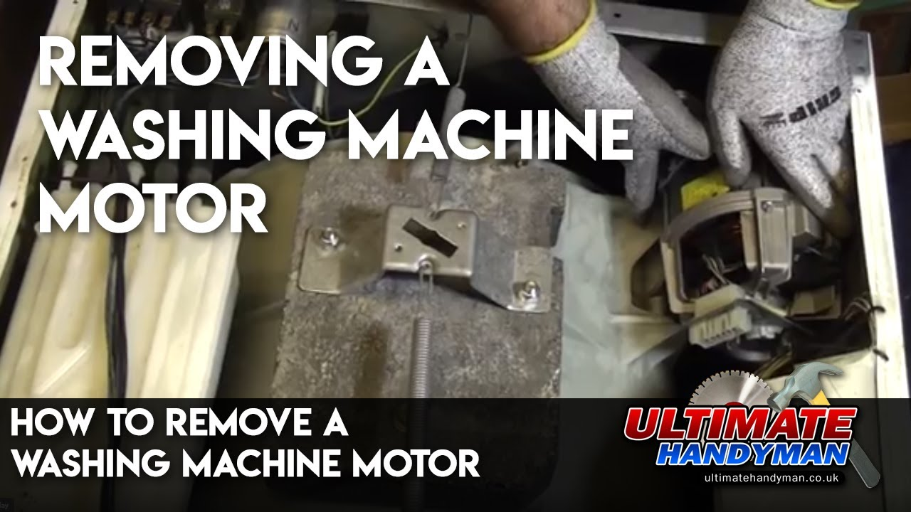 How to remove a washing machine motor washing machine for Washing machine motor repair