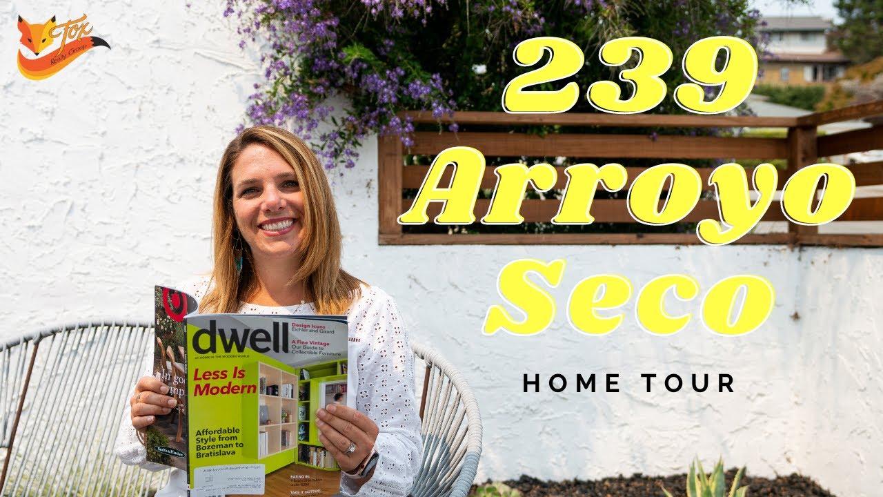 239 Arroyo Seco, Santa Cruz Home Tour!