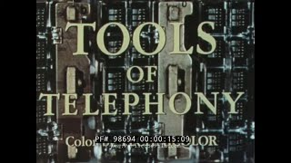 """TOOLS OF TELEPHONY"" 1956 WESTERN ELECTRIC TELEPHONE SYSTEM PROMO FILM   BELL SYSTEM 98694"