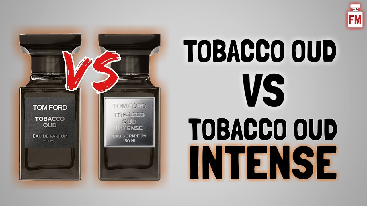 c87b972732f31 Tobacco Oud Intense Review - YouTube