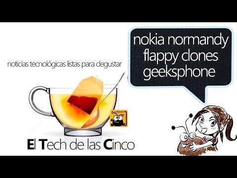 Nokia Normandy, Flappy Bird clones, GeeksPhone Revolution noticias #clipsetETC