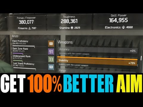 THE DIVISION - HOW TO GET 100% BETTER AIM! (GET NO RECOIL ON ANY WEAPON)