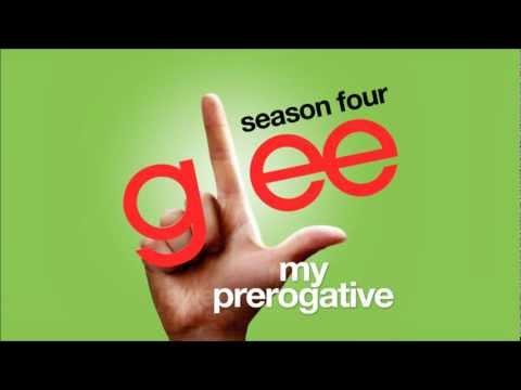 My Prerogative - Glee Cast [HD FULL STUDIO]