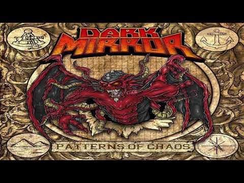 DARK MIRROR-Patterns Of Chaos [Full Album]