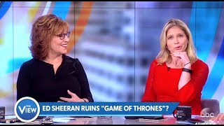 Sara Haines Upset 'Ed Sheeran' Cameo GOT - The View