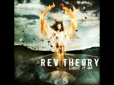 Rev Theory  Light It Up