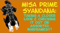 Warframe - MISA PRIME SYANDANA: A closer look at this ripper of a Syandana!