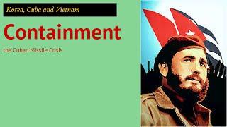 3: GCSE History - the Cuban Missile Crisis
