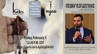 Friday Reflections with Br Fahad Khan