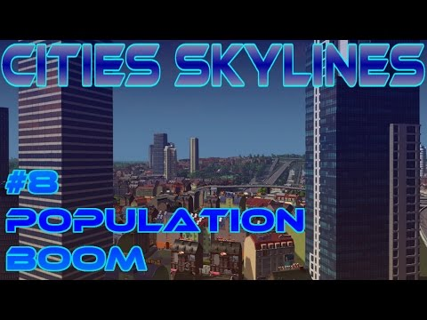 Cities Skylines - Population Boom | European Style #8