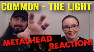 The Light - Common (REACTION! by metalheads)