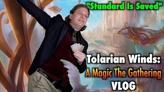 tolarian winds standard is saved a magic the gathering vlog