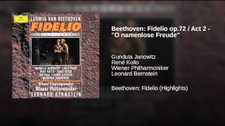 "Beethoven: Fidelio op.72 / Act 2 - ""O namenlose Freude"""