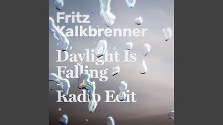 Daylight Is Falling (Radio Edit)