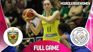 Sopron Basket v Hatay BB - Full Game - EuroLeague Women 2019