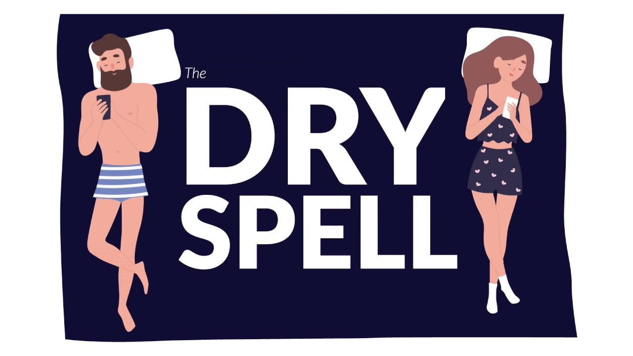 Dating after dry spell
