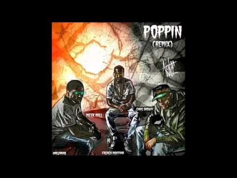 "Chris Brown Ft. Meek Mill & French Montana - ""Poppin"" (Remix)(Official Audio)(Lyrics)"