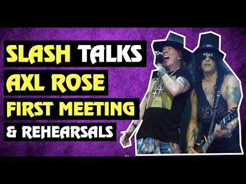 Guns N' Roses News: Slash Talks Axl Rose Rehearsals And First Meeting