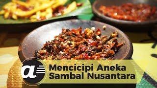 Mencicipi Aneka Sambal Nusantara