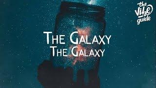 The Galaxy - The Galaxy (Lyrics)