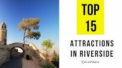 Top 15. Tourist Attractions & Things to Do in Riverside, California