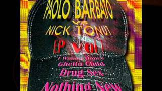 Paolo Barbato vs Nick Tonut Ep vol 1