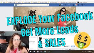 Get Leads On Facebook - More Leads For Your Home Business 2018 - EXPLODE Your Facebook Marketing!
