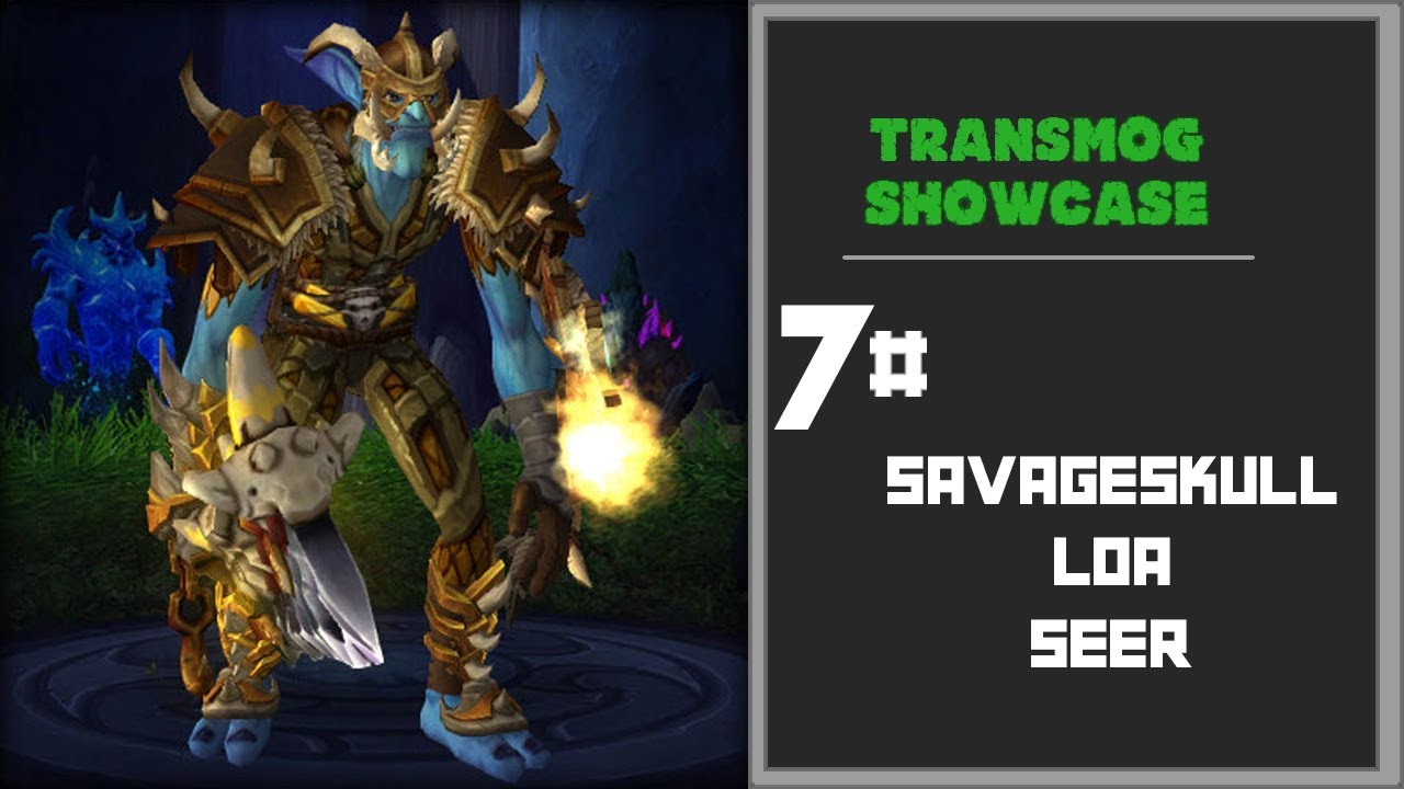 Transmog Showcase: Troll Shaman 7# Savageskull Loa Seer