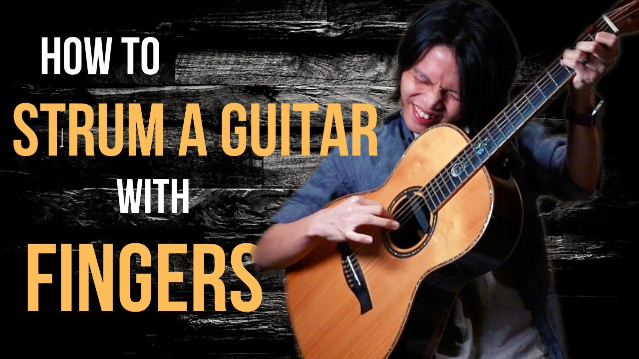 How to Strum a Guitar with Fingers (5 Techniques from BASIC to ADVANCED!)