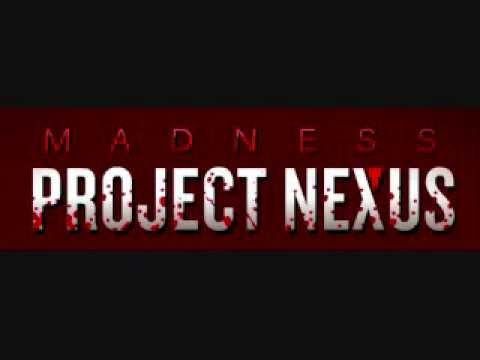 Madness Project Nexus: Theme Song